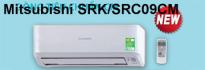 Điều hoà nhiệt độ Mitsubishi 1 chiều SRK/SRC09CM